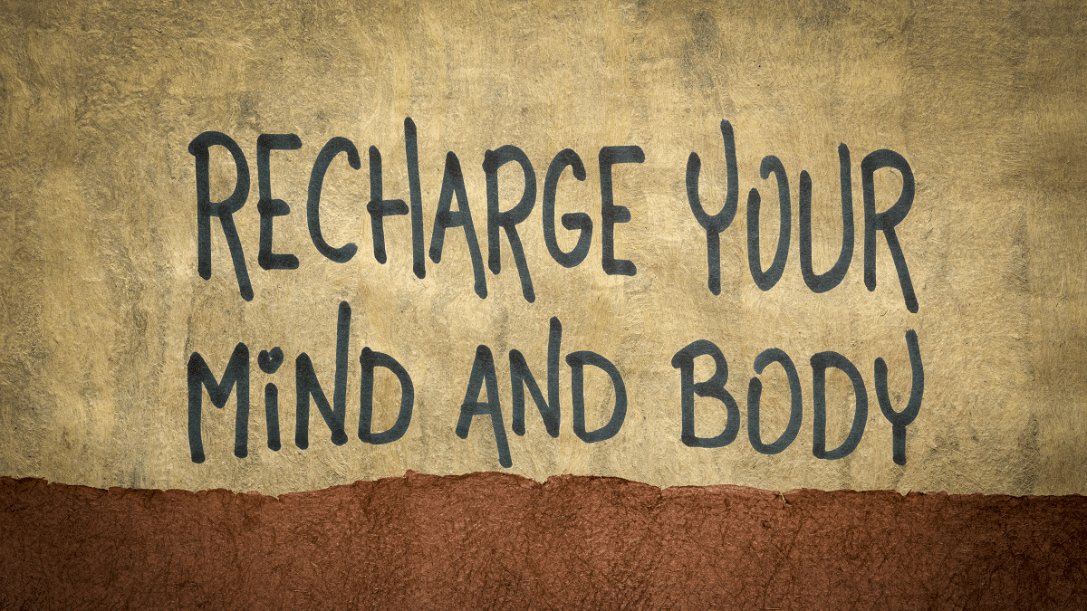 4 Ways To Recharge Your Body Mind 2 - 4 Ways To Recharge Your Body, Mind, And Spirit
